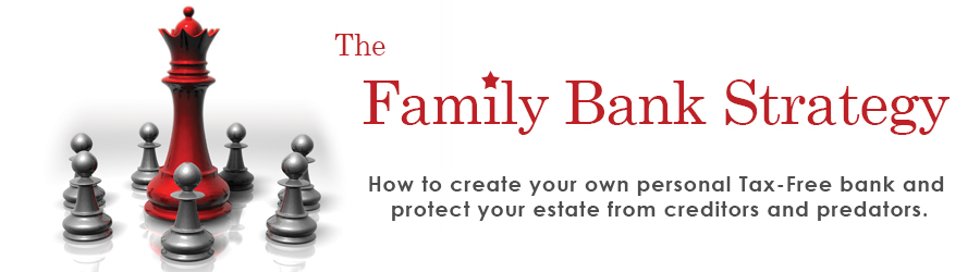 Family Bank Strategy